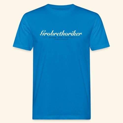 Grobrethoriker - Männer Bio-T-Shirt