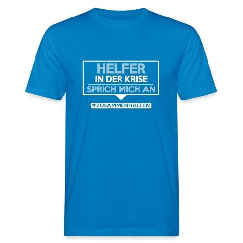 Helfer in der Krise - sprich mich an. sdShirt.de - Männer Bio-T-Shirt