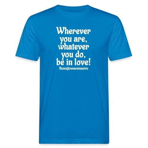 Rumi Wherever you are - T-shirt ecologica da uomo