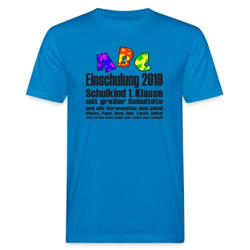 Einschulung Jahr 2019 - Männer Bio-T-Shirt