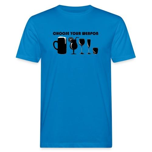 choose your weapon - Männer Bio-T-Shirt