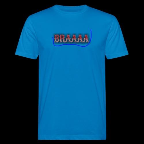 Braaaa - Männer Bio-T-Shirt