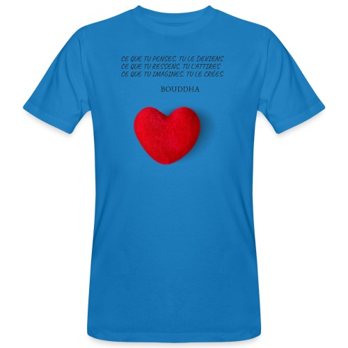 Citation de Bouddha Ce que tu penses tu le deviens - T-shirt bio Homme