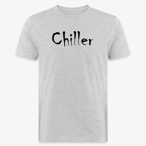 Chiller da real - Mannen Bio-T-shirt