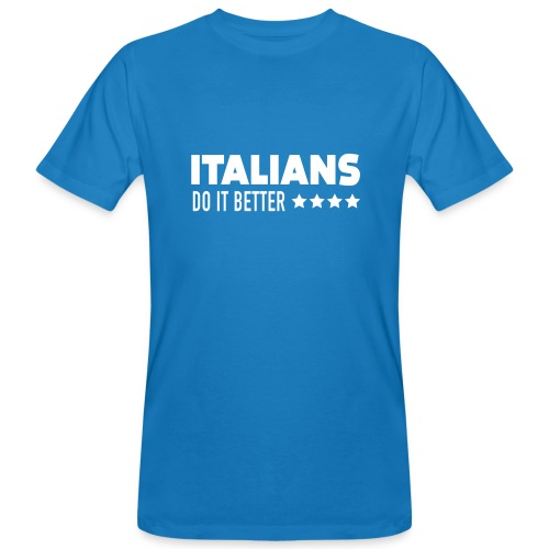 Italians Do It Better Blanc - T-shirt bio Homme