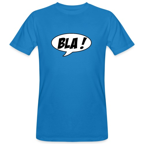 Bla - Men's Organic T-Shirt