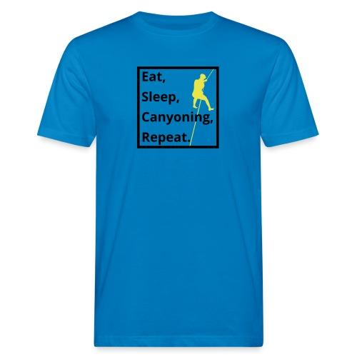 eat sleep canyoning repeat - Männer Bio-T-Shirt