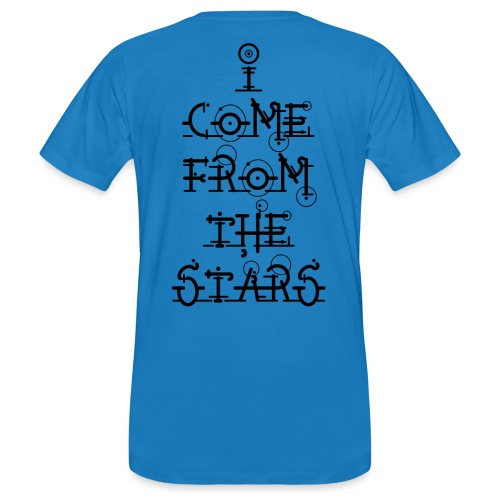 I Come From The Stars - Men's Organic T-Shirt