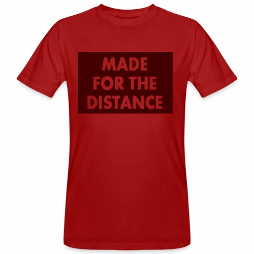 MADE FOR THE DISTANCE - Männer Bio-T-Shirt