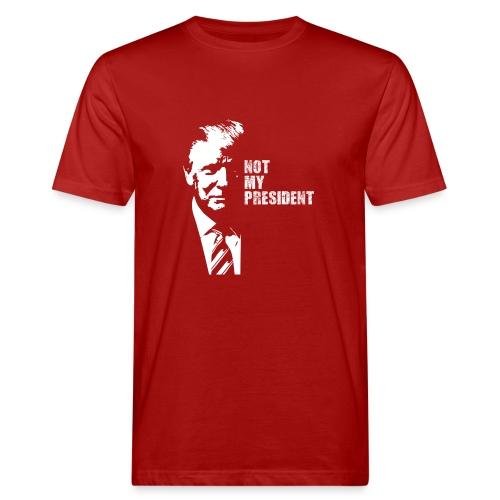 Not my president - Ekologisk T-shirt herr