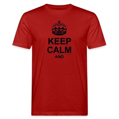KEEP CALM - Men's Organic T-Shirt