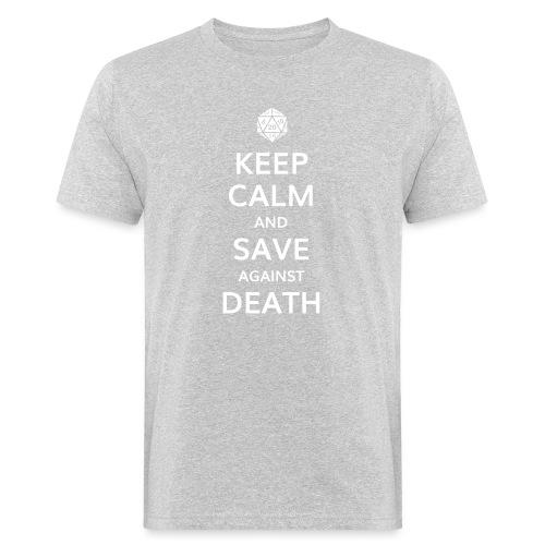 Keep calm and save against death - T-shirt bio Homme
