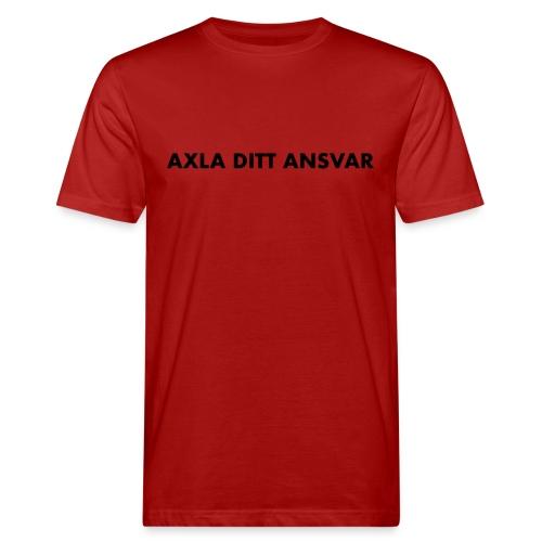 Axla ditt ansvar - Ekologisk T-shirt herr