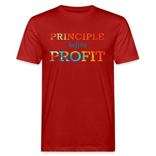Principle Before Profit - Men's Organic T-Shirt