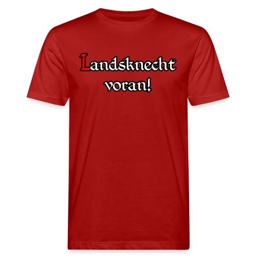 Landsknecht voran! - Männer Bio-T-Shirt