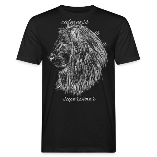 Calmness is a superpower - T-shirt ecologica da uomo