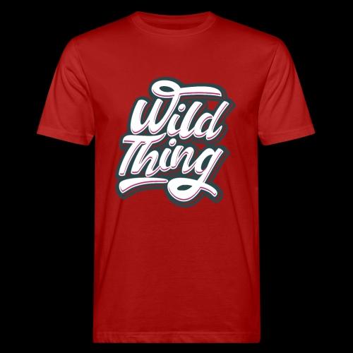 Wild Thing - Männer Bio-T-Shirt