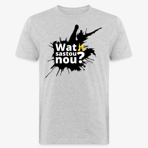 Wat sastou nou? - Mannen Bio-T-shirt