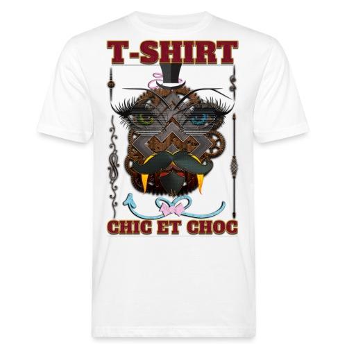 T shirt chic et choc - T-shirt bio Homme