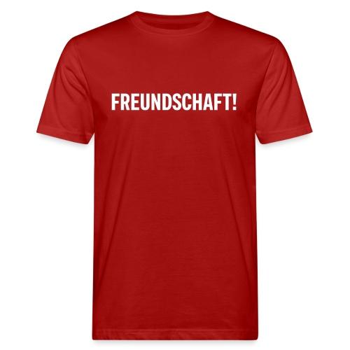 Freundschaft! - Männer Bio-T-Shirt
