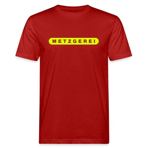M E T Z G E R E I - Männer Bio-T-Shirt