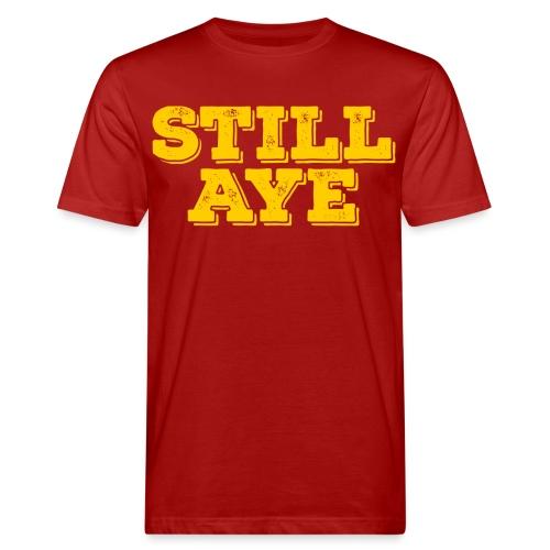 Still Aye - Men's Organic T-Shirt
