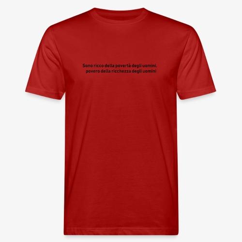 RICCHEZZA e POVERTA' - T-shirt ecologica da uomo
