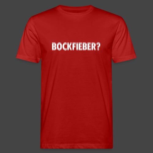 """""""Bockfieber""""-Shirt Adrenalin für Jäger/Jägerinnen - Männer Bio-T-Shirt"""