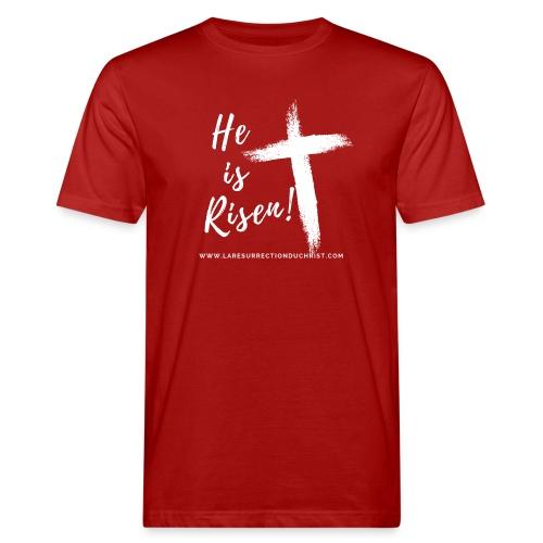 He is Risen ! V2 (Il est ressuscité !) - T-shirt bio Homme