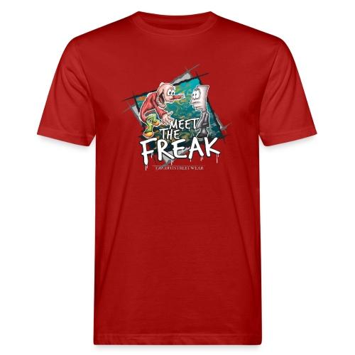 meet the freak - Männer Bio-T-Shirt