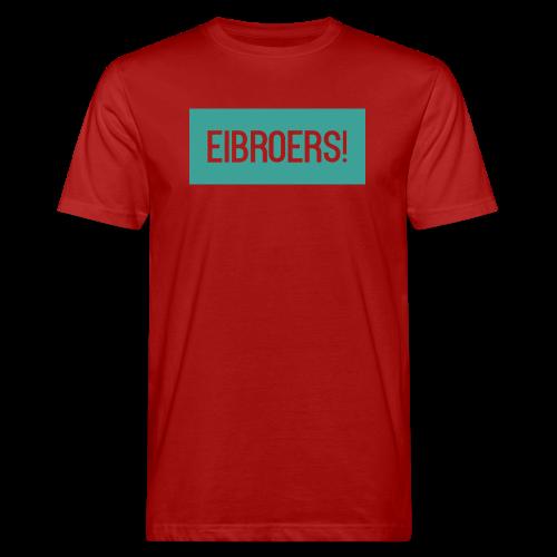 T-shirt Eibroers Naam - Mannen Bio-T-shirt