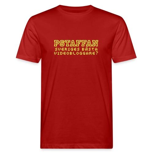 Pstaffan bästa vloggare - Ekologisk T-shirt herr