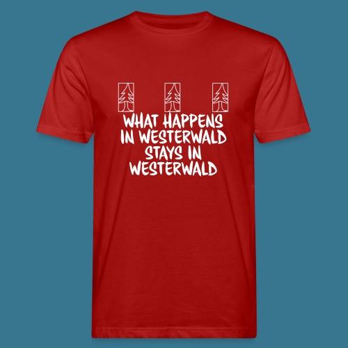 What Happens, Stays - Männer Bio-T-Shirt