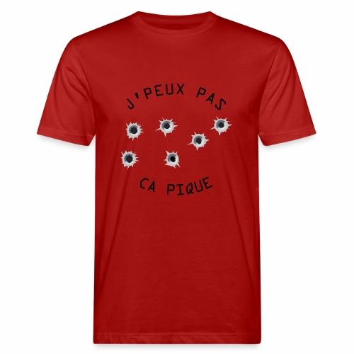 J'peux pas CA PIQUE ! - T-shirt bio Homme
