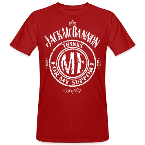 Jack McBannon Thanks Me For My Support - Männer Bio-T-Shirt