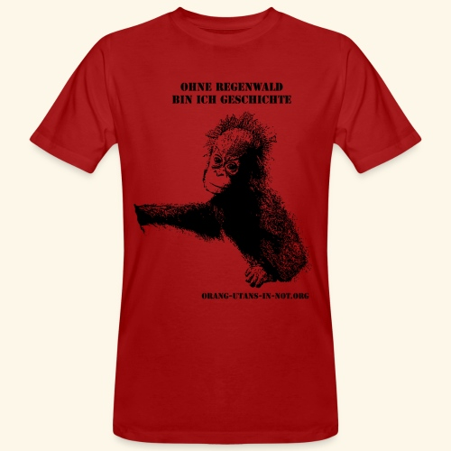 Orang-Utan-Baby Ohne Regenwald bin ich Geschichte - Männer Bio-T-Shirt