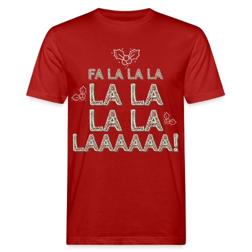 Fa la la la la la la la la, canzone natalizia - T-shirt ecologica da uomo