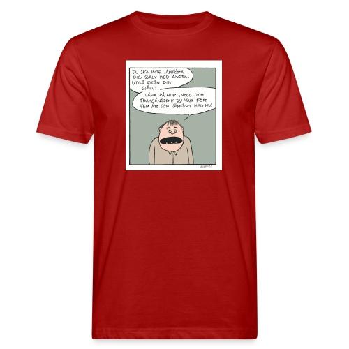 jämfora sig med andra - Ekologisk T-shirt herr