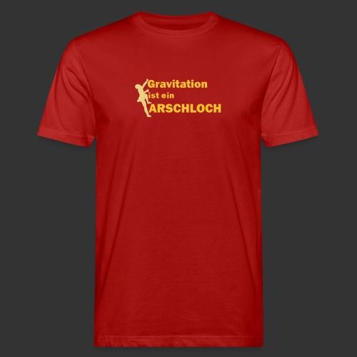 Gravitation Arschloch - Männer Bio-T-Shirt