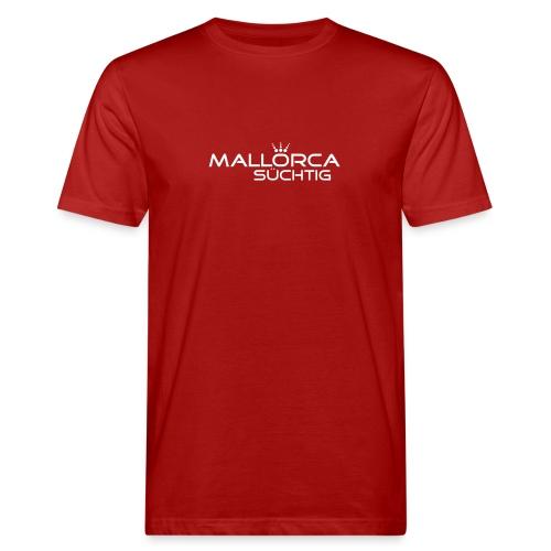 mallorcasuechtig - Männer Bio-T-Shirt