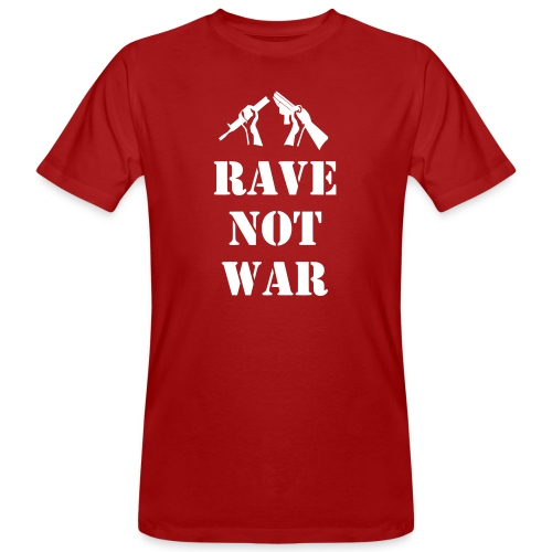 Rave not War - Men's Organic T-Shirt