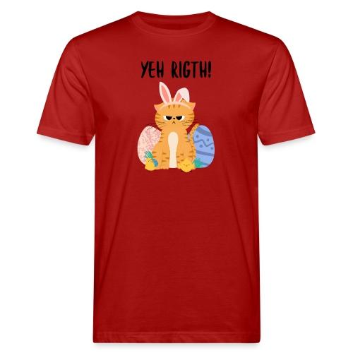Yeh rigth! - Männer Bio-T-Shirt