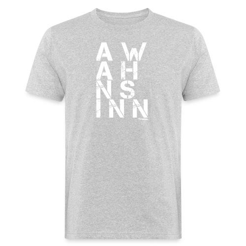 HazyShirt03awahnsinninv - Männer Bio-T-Shirt