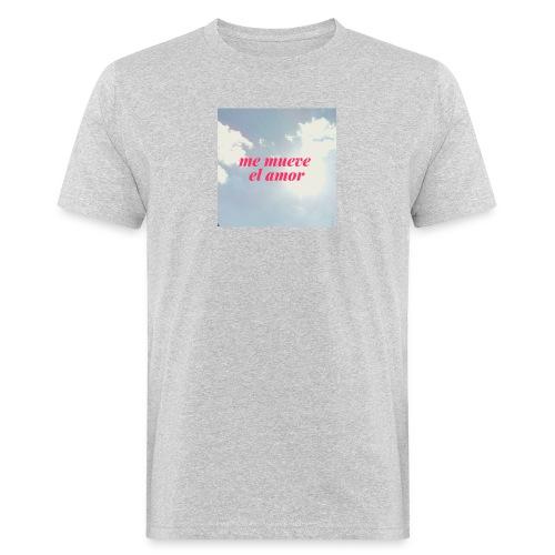 Me mueve el amor - Camiseta ecológica hombre