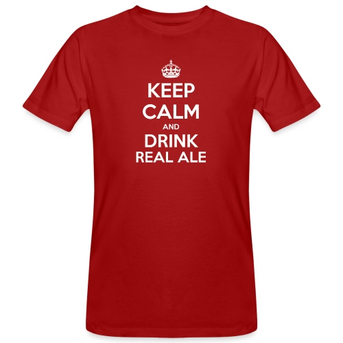 Keep Calm And Drink Real Ale T-Shirt - Men's Organic T-Shirt