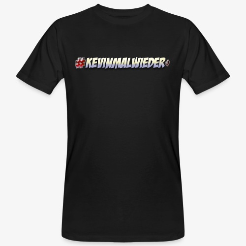 #Kevinmalwieder Logo NEU ! - Männer Bio-T-Shirt