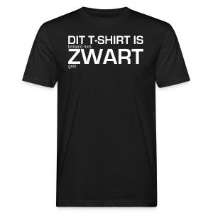 Dit shirt is betaald met zwart geld - Mannen Bio-T-shirt
