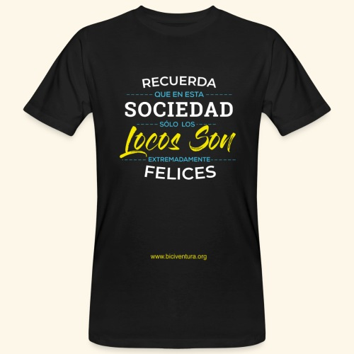 Extremadamente Felices - Camiseta ecológica hombre