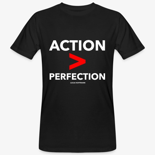 ACTION > PERFECTION - Männer Bio-T-Shirt