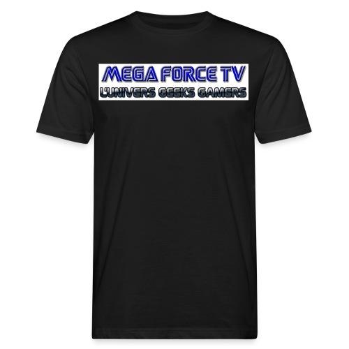 megaforcetv - T-shirt bio Homme